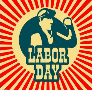 Labor Day holiday May 1st-4th ,2019